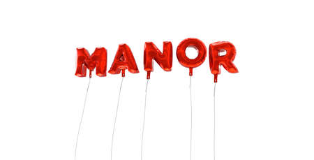 manor: MANOR - word made from red foil balloons - 3D rendered.  Can be used for an online banner ad or a print postcard.