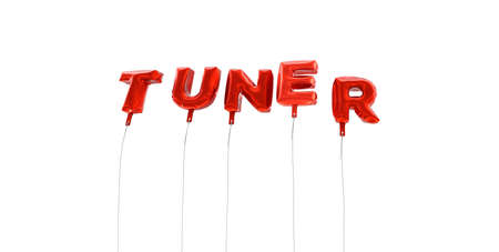 tuner: TUNER - word made from red foil balloons - 3D rendered.  Can be used for an online banner ad or a print postcard.