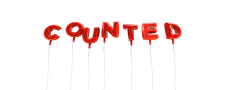 counted: COUNTED - word made from red foil balloons - 3D rendered.  Can be used for an online banner ad or a print postcard.