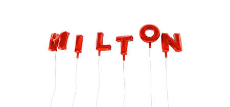 milton: MILTON - word made from red foil balloons - 3D rendered.  Can be used for an online banner ad or a print postcard.