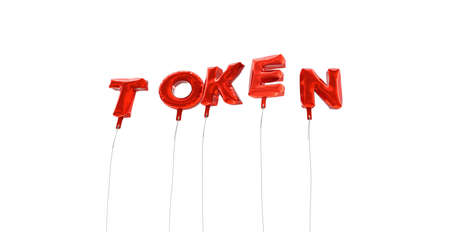 token: TOKEN - word made from red foil balloons - 3D rendered.  Can be used for an online banner ad or a print postcard. Stock Photo
