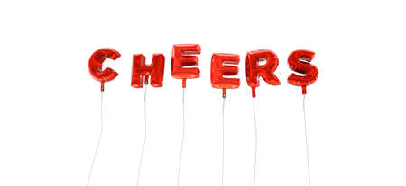 CHEERS - word made from red foil balloons - 3D rendered.  Can be used for an online banner ad or a print postcard.