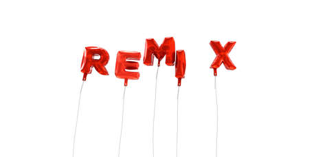 remix: REMIX - word made from red foil balloons - 3D rendered.  Can be used for an online banner ad or a print postcard.