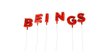 beings: BEINGS - word made from red foil balloons - 3D rendered.  Can be used for an online banner ad or a print postcard. Stock Photo