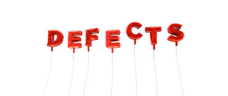 defects: DEFECTS - word made from red foil balloons - 3D rendered.  Can be used for an online banner ad or a print postcard.
