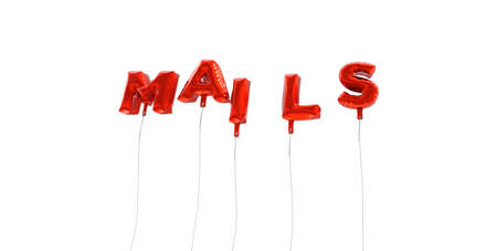 MAILS - word made from red foil balloons - 3D rendered.  Can be used for an online banner ad or a print postcard.