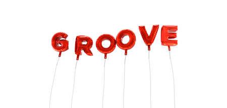 groove: GROOVE - word made from red foil balloons - 3D rendered.  Can be used for an online banner ad or a print postcard. Stock Photo