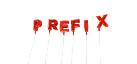 prefix: PREFIX - word made from red foil balloons - 3D rendered.  Can be used for an online banner ad or a print postcard.