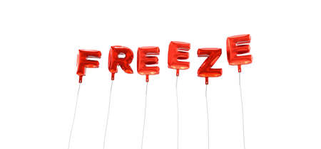 freeze: FREEZE - word made from red foil balloons - 3D rendered.  Can be used for an online banner ad or a print postcard.
