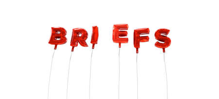 briefs: BRIEFS - word made from red foil balloons - 3D rendered.  Can be used for an online banner ad or a print postcard.