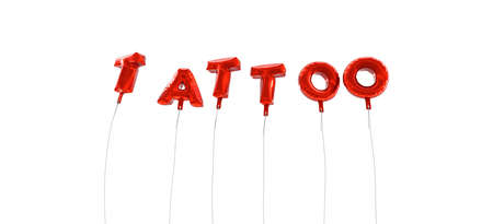 TATTOO - word made from red foil balloons - 3D rendered.  Can be used for an online banner ad or a print postcard.