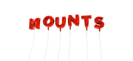 MOUNTS - word made from red foil balloons - 3D rendered.  Can be used for an online banner ad or a print postcard.