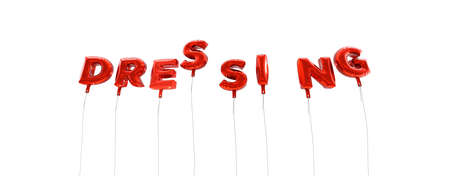 dressing: DRESSING - word made from red foil balloons - 3D rendered.  Can be used for an online banner ad or a print postcard.