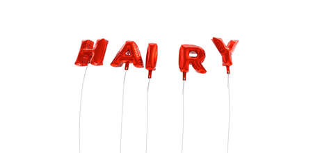 hairy: HAIRY - word made from red foil balloons - 3D rendered.  Can be used for an online banner ad or a print postcard.
