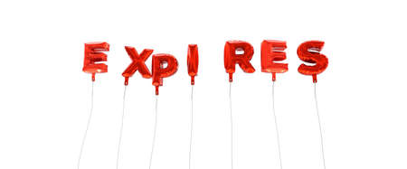 expires: EXPIRES - word made from red foil balloons - 3D rendered.  Can be used for an online banner ad or a print postcard. Stock Photo