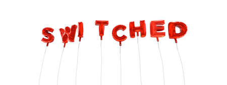 switched: SWITCHED - word made from red foil balloons - 3D rendered.  Can be used for an online banner ad or a print postcard.