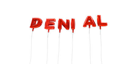 denial: DENIAL - word made from red foil balloons - 3D rendered.  Can be used for an online banner ad or a print postcard.