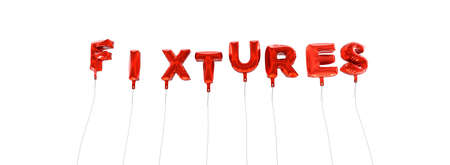 fixtures: FIXTURES - word made from red foil balloons - 3D rendered.  Can be used for an online banner ad or a print postcard.