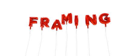framing: FRAMING - word made from red foil balloons - 3D rendered.  Can be used for an online banner ad or a print postcard. Stock Photo