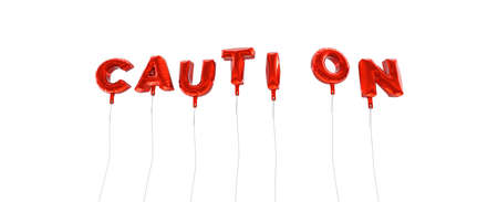 CAUTION - word made from red foil balloons - 3D rendered.  Can be used for an online banner ad or a print postcard. Stock Photo