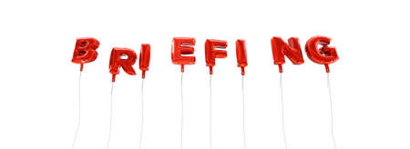 BRIEFING - word made from red foil balloons - 3D rendered.  Can be used for an online banner ad or a print postcard.