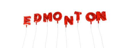 edmonton: EDMONTON - word made from red foil balloons - 3D rendered.  Can be used for an online banner ad or a print postcard.