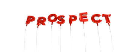 prospect: PROSPECT - word made from red foil balloons - 3D rendered.  Can be used for an online banner ad or a print postcard.