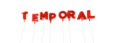 TEMPORAL - word made from red foil balloons - 3D rendered.  Can be used for an online banner ad or a print postcard. Stock Photo