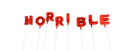 HORRIBLE - word made from red foil balloons - 3D rendered.  Can be used for an online banner ad or a print postcard.
