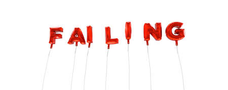failing: FAILING - word made from red foil balloons - 3D rendered.  Can be used for an online banner ad or a print postcard.