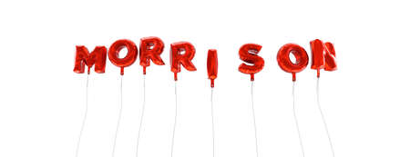 morrison: MORRISON - word made from red foil balloons - 3D rendered.  Can be used for an online banner ad or a print postcard.