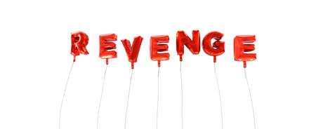 venganza: VENGANZA - palabra hecha de globos de la hoja de color rojo - 3D prestados. Puede ser utilizado para un banner publicitario en línea o una postal de impresión.