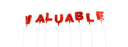 valuable: VALUABLE - word made from red foil balloons - 3D rendered.  Can be used for an online banner ad or a print postcard.