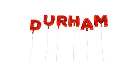 durham: DURHAM - word made from red foil balloons - 3D rendered.  Can be used for an online banner ad or a print postcard.
