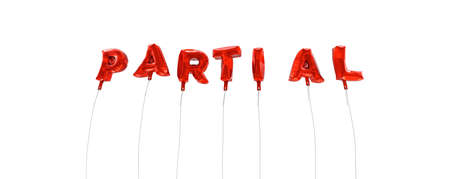 partial: PARTIAL - word made from red foil balloons - 3D rendered.  Can be used for an online banner ad or a print postcard.