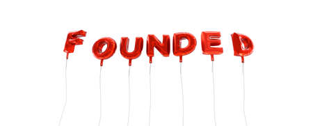 FOUNDED - word made from red foil balloons - 3D rendered.  Can be used for an online banner ad or a print postcard.