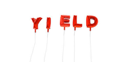 YIELD - word made from red foil balloons - 3D rendered.  Can be used for an online banner ad or a print postcard.