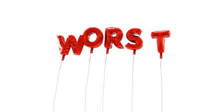 worst: WORST - word made from red foil balloons - 3D rendered.  Can be used for an online banner ad or a print postcard.