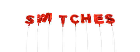 SWITCHES - word made from red foil balloons - 3D rendered.  Can be used for an online banner ad or a print postcard.