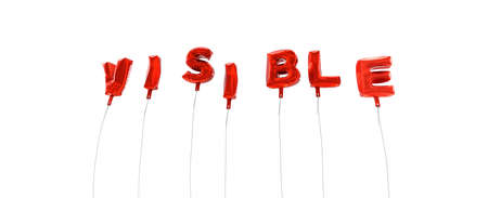visible: VISIBLE - word made from red foil balloons - 3D rendered.  Can be used for an online banner ad or a print postcard.