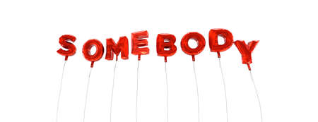 somebody: SOMEBODY - word made from red foil balloons - 3D rendered.  Can be used for an online banner ad or a print postcard. Stock Photo