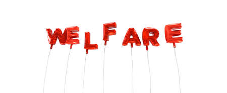 WELFARE - word made from red foil balloons - 3D rendered.  Can be used for an online banner ad or a print postcard.