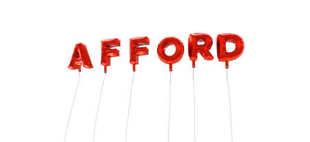 afford: AFFORD - word made from red foil balloons - 3D rendered.  Can be used for an online banner ad or a print postcard.