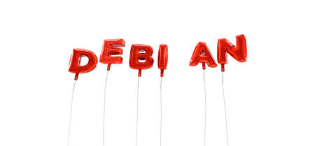 DEBIAN - word made from red foil balloons - 3D rendered.  Can be used for an online banner ad or a print postcard.