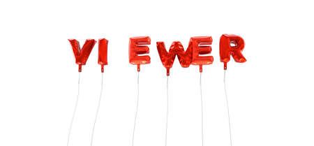 viewer: VIEWER - word made from red foil balloons - 3D rendered.  Can be used for an online banner ad or a print postcard. Stock Photo