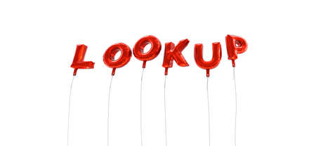 lookup: LOOKUP - word made from red foil balloons - 3D rendered.  Can be used for an online banner ad or a print postcard.