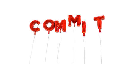 commit: COMMIT - word made from red foil balloons - 3D rendered.  Can be used for an online banner ad or a print postcard.