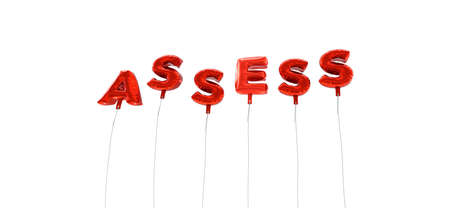assess: ASSESS - word made from red foil balloons - 3D rendered.  Can be used for an online banner ad or a print postcard.