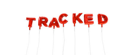 tracked: TRACKED - word made from red foil balloons - 3D rendered.  Can be used for an online banner ad or a print postcard.