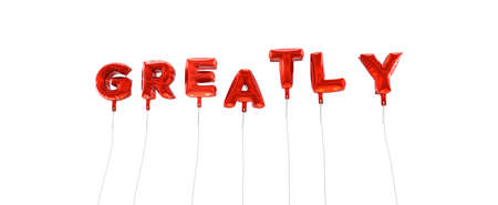 GREATLY - word made from red foil balloons - 3D rendered.  Can be used for an online banner ad or a print postcard. Stock Photo